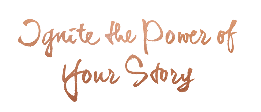Ignite the Power of Your Story